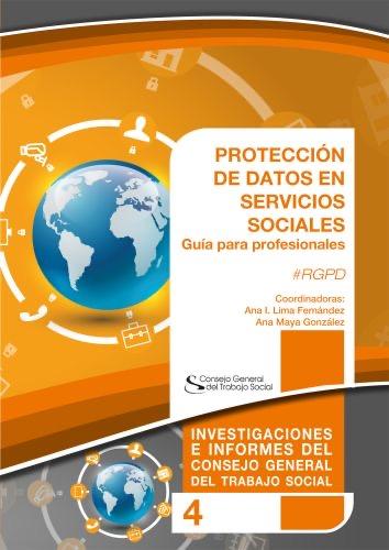 Protección de Datos en Servicios Sociales. Guía para Profesionales